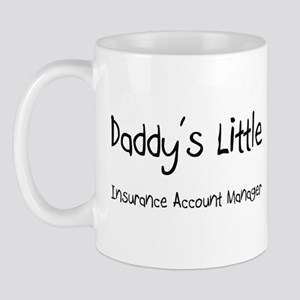 Daddy's Little Insurance Account Manager Mug