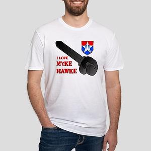 I Love Myke Hawke Fitted T-Shirt