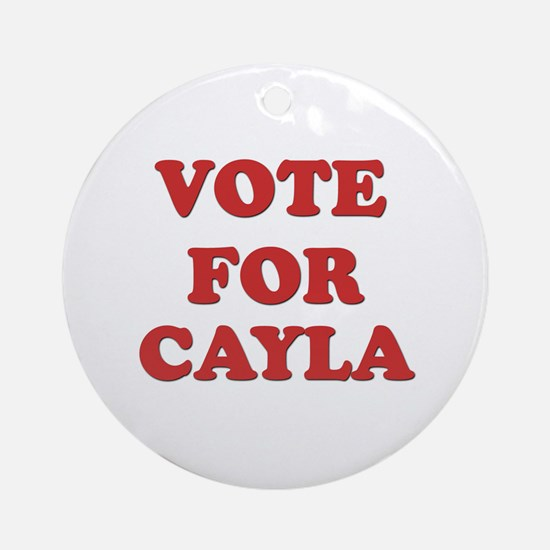 Vote for CAYLA Ornament (Round)