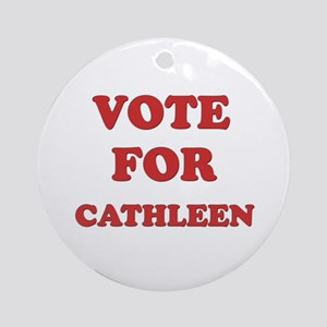Vote for CATHLEEN Ornament (Round)