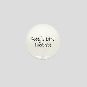 Daddy's Little Illusionist Mini Button