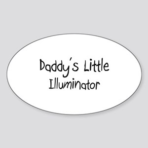 Daddy's Little Illuminator Oval Sticker