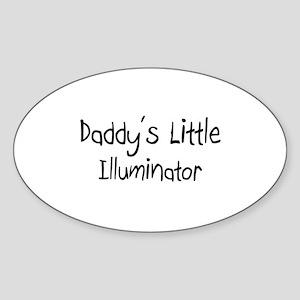 Daddy's Little Illuminator Oval Sticker