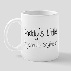 Daddy's Little Hydraulic Engineer Mug
