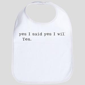 yes i will Baby Bib