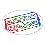 Gruntled/Happy Employee Oval Sticker