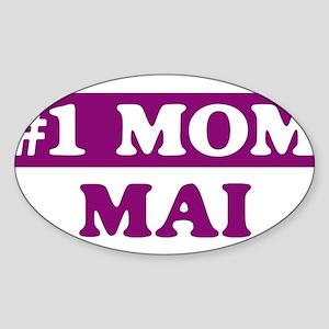Mai - Number 1 Mom Oval Sticker