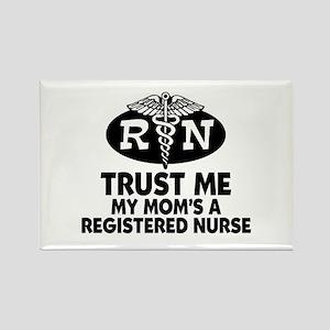Trust Me Mom's a Nurse Rectangle Magnet