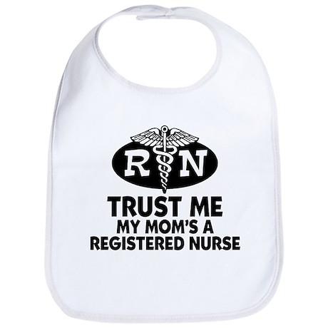 Trust Me Mom's a Nurse Bib