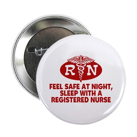 "Feel Safe at Night Sleep with a Nurse 2.25"" Button"