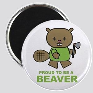 Proud To Be A Beaver Magnet
