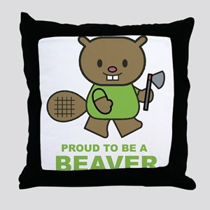 Proud To Be A Beaver Throw Pillow