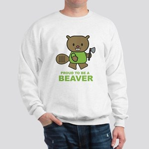 Proud To Be A Beaver Sweatshirt