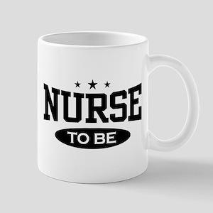 Nurse To Be Mug