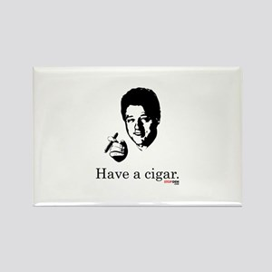 Have a Cigar. Rectangle Magnet