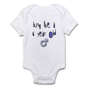 09967902e1 Hung Like A Baby Clothes   Accessories - CafePress