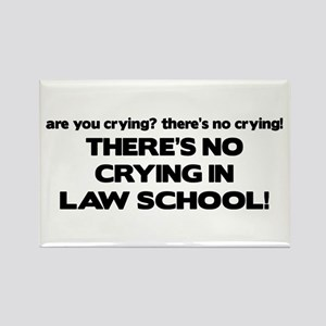 There's No Crying Law School Rectangle Magnet
