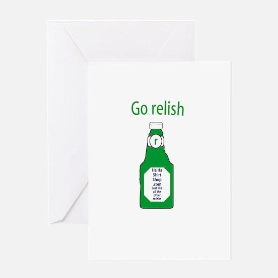 Go Relish Greeting Card