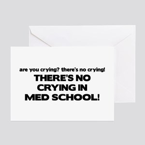 There's No Crying Med School Greeting Cards (Pk of