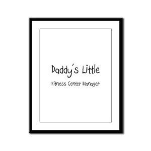 Daddy's Little Fitness Center Manager Framed Panel