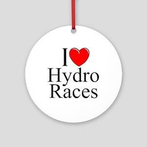 """I Love (Heart) Hydro Races"" Ornament (Round)"