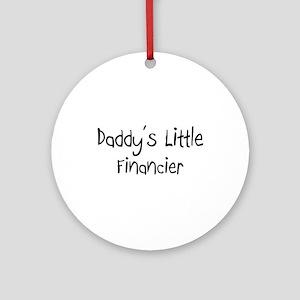 Daddy's Little Financier Ornament (Round)
