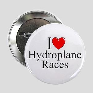 """I Love (Heart) Hydroplane Races"" 2.25"" Button"