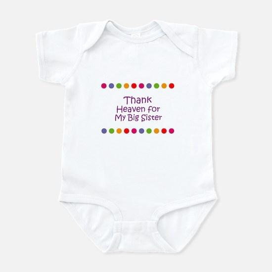 Thank Heaven for My Big Siste Infant Bodysuit