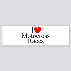 """I Love (Heart) Motocross Races"" Bumper Sticker"