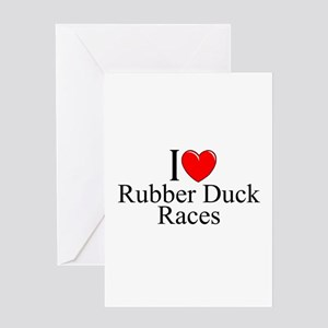 """""""I Love (Heart) Rubber Duck Races"""" Greeting Card"""