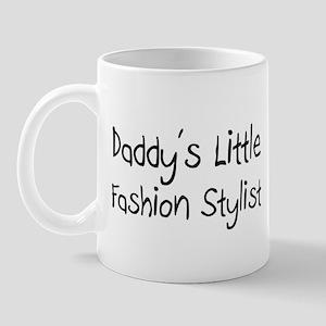 Daddy's Little Fashion Stylist Mug