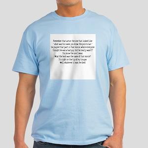 Remember that actor Light T-Shirt