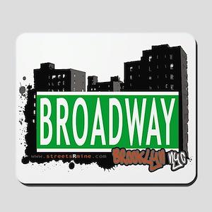BROADWAY, BROOKLYN, NYC Mousepad