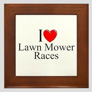 """""""I Love (Heart) Lawn Mower Races"""" Framed Tile"""