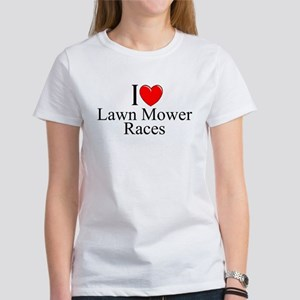 """I Love (Heart) Lawn Mower Races"" Women's T-Shirt"