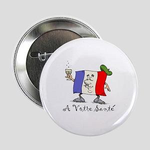 """A Votre Sante 2.25"""" Button"""