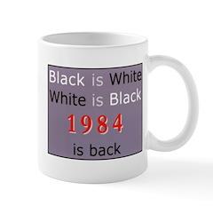 1984 Big Bro Propaganda lies on Mug
