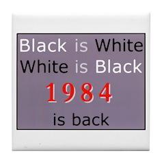 1984 Big Bro Propaganda lies on Tile Coaster