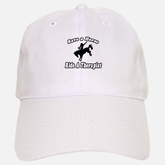 """Save Horse, Ride Therapist"" Baseball Baseball Cap"