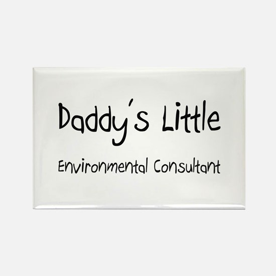 Daddy's Little Environmental Consultant Rectangle