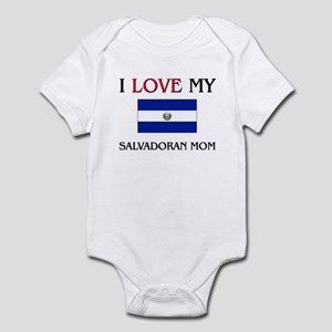 I Love My Salvadoran Mom Infant Bodysuit