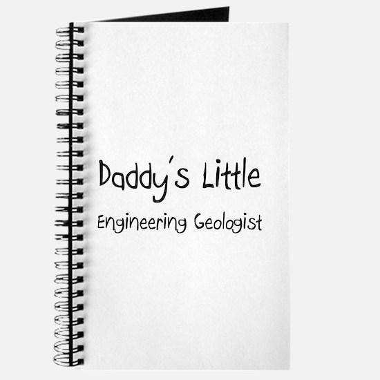 Daddy's Little Engineering Geologist Journal
