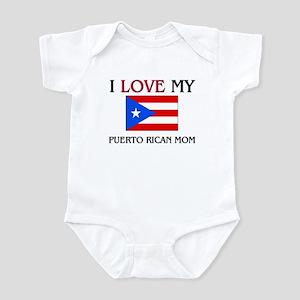 I Love My Puerto Rican Mom Infant Bodysuit