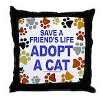 Save life, cat. Throw Pillow