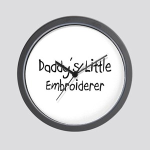 Daddy's Little Embroiderer Wall Clock