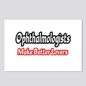 """""""Ophthalmologists=Better Lovers"""" Postcards (Packag"""