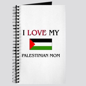 I Love My Palestinian Mom Journal