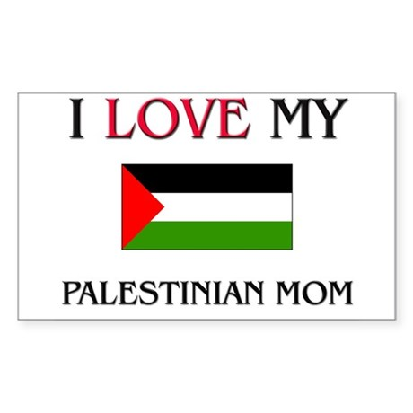 I Love My Palestinian Mom Rectangle Sticker