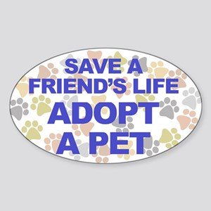 Save life, pet. Oval Sticker