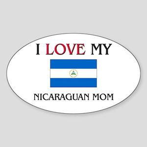 I Love My Nicaraguan Mom Oval Sticker
